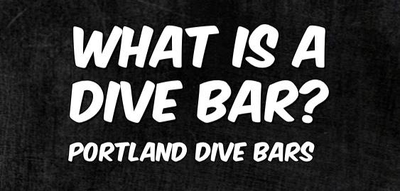 Portland Dive Bars